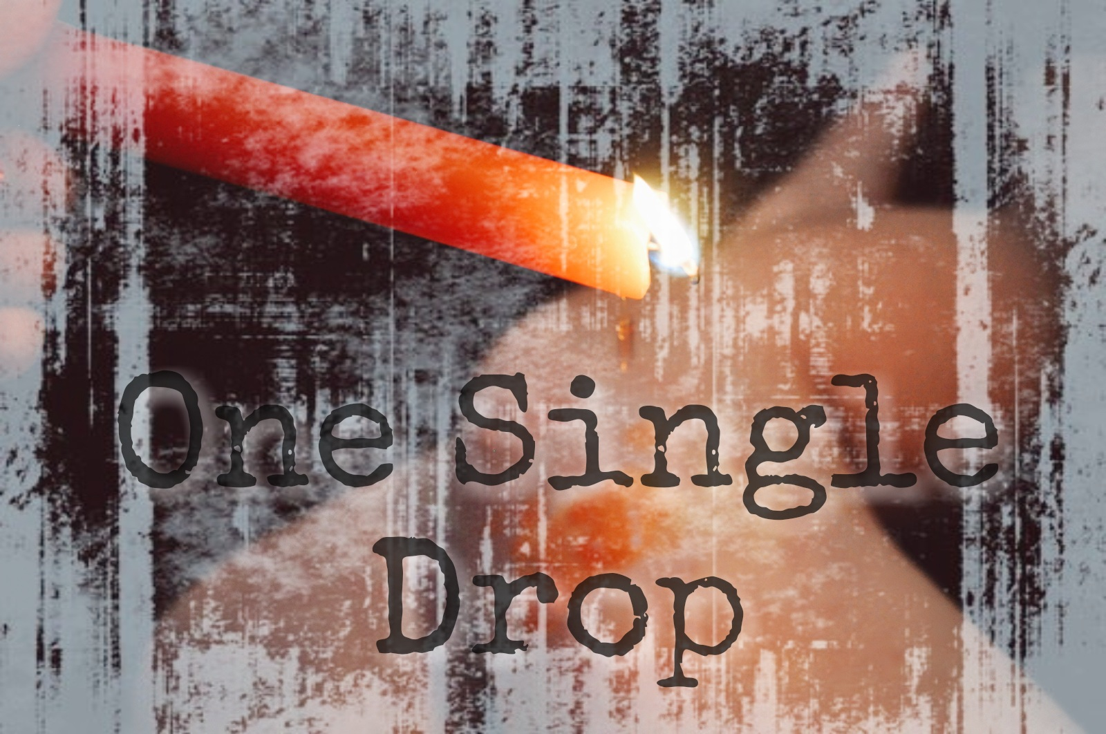 Sinful Sunday One Single Drop