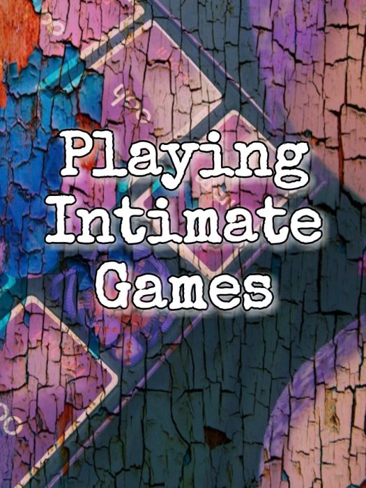 Sinful Sunday – Playing Intimate Games