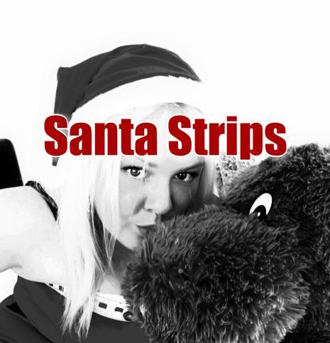 Sinful Sunday – Santa Strips