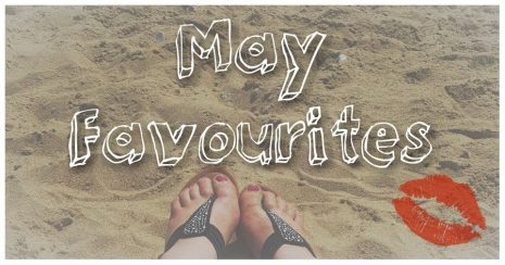 May Favourites – Bargains, Bondage & Baking