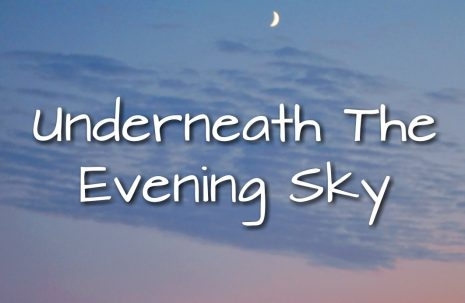 Sinful Sunday – Underneath The Evening Sky