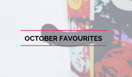 October Favourites - Spiders, Sweets & Speeches